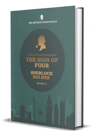 The Sign Of Four - Sherlock Holmes - Book 02