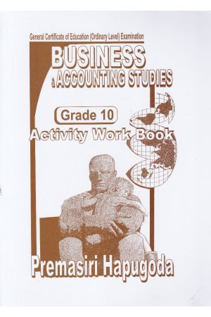 Business & Accounting Studies - Activity Work Book - Grade 10