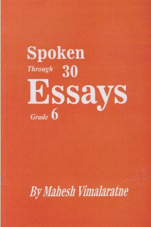 Spoken Through 30 Essays - Grade 6
