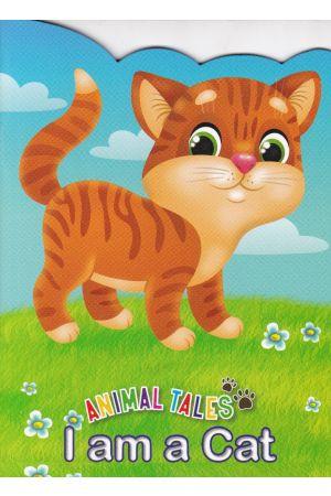 Animal Tales I am a Cat