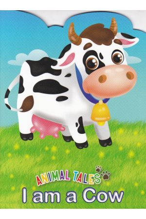 Animal Tales I am a Cow