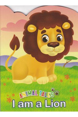 Animal Tales I am a Lion