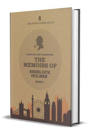 The Memoirs Of Sherlock Holmes - Book 05