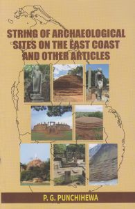 STRING OF ARCHAEOLOGICAL SITES ON THE EAST COAST AND OTHER ARTICLES