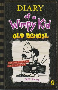 DIARY of a Wimpy Kid OLD SCHOOL