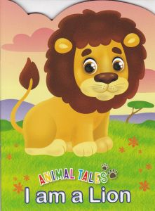 Animal Tales I am a Lion