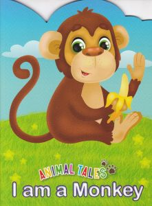 Animal Tales I am a Monkey