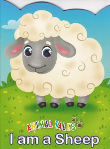 Animal Tales I am a Sheep