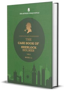 The Case Book Of Sherlock Holmes - Vol 1 - Book 11