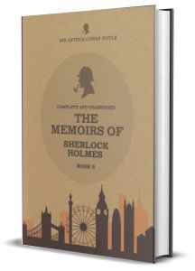 The Memoirs Of Sherlock Holmes - Book 05