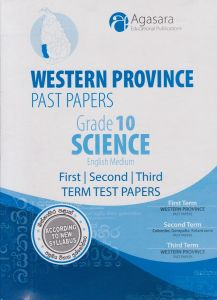 Western Province Past Papers - English Medium - Science - 10 Grade - First Term-Second Term-Third Term