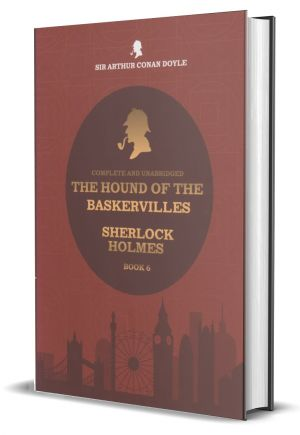 The Hound Of The Baskervilles - Sherlock Holmes - Book 06