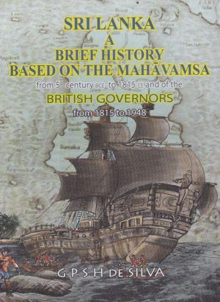 Sri Lanka a brief history based on the mahavamsa