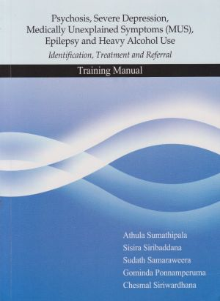 Psychosis, Severe, Depression, (MSU)Epilepsy and Heavy Alcohol Use Training Manual